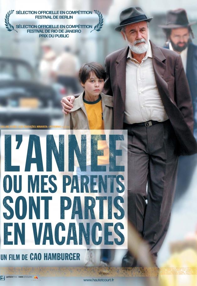 (Português do Brasil) O Ano Em Que Meus Pais Saíram de Férias – França